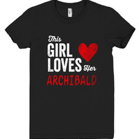 This Girl Loves her ARCHIBALD Personalized T-Shirt