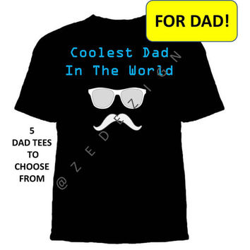 Fathers Day Tshirt, Dad T-shirt, Dad to be, Best Dad Ever, First fathers day, Father's Day Gift, Father Gift, Dad Birthday,Gifts for Dad,