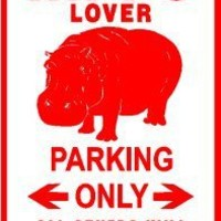 Hippo Lover Parking Only Metal Sign