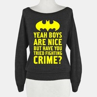 Have You Tried Fighting Crime