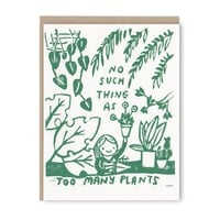 Too Many Plants Card