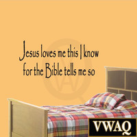 Jesus Loves Me This I Know For The Bible Tells Me So Christian Vinyl Wall Art...