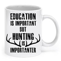 Funny Hunting Mug: Hunting Is Importanter - Hunting Mug Hunting Coffee Mugs for Men Funny Hunting Gifts