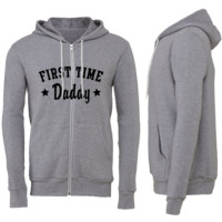 First Time Daddy Zipper Hoodie