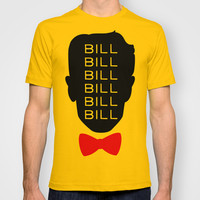 Bill Bill Bill T-shirt by LookHUMAN
