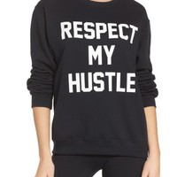 Private Party Respect My Hustle Sweatshirt | Nordstrom