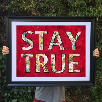 Stay True poster print collage wall art