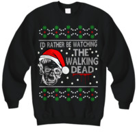 I'd Rather Be Watching The Walking Dead Ugly Christmas Sweater