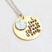 """Mixed Metals """"I Love you to the moon & back"""" Necklace"""