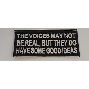 The Voices May not be Real Iron on Small Patch for Biker Vest SB1070