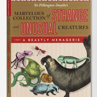 A Beastly Menagerie: Sir Pilkington-Smythe's Marvelous Collection Of Strange And Unusual Creatures By Sir Pilkington-Smythe   - Urban Outfitters