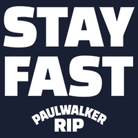 Paul Walker RIP Stay Fast | White Ink