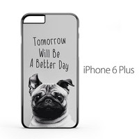 Wise Pug Quote iPhone 6 Plus Case