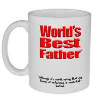 Worlds Best Father (with a limited frame of reference) Funny Fathers Day Mug