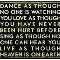 Primitives by Kathy Box Sign, Dance as Though, 9-Inch by 8-Inch
