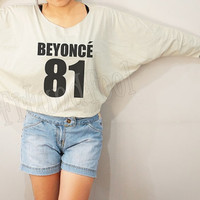 Beyoncé 81 Shirts Beyonce Shirts Text Shirts Rock Shirts Bat Sleeve Shirts Crop Tee Long Sleeve Oversized Sweatshirt Women Shirt - FREE SIZE