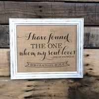 I Have Found the One Whom My Soul Loves - Personalized Wedding Gift - Christian Burlap Art Print -Song of Solomon 4:3 - Anniversary Gift
