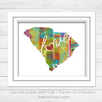 South Carolina Love - SC Canvas Paper Print:  A Modern and Colorful Abstract Watercolor Style Original Art Piece / Home State Love Map