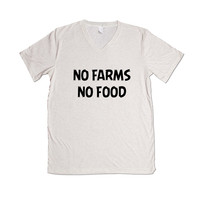 No Farms No Food No GMOs Genetically Modified Food Foods Farm Farming Farmers Vegetables Health Healthy SGAL10 Unisex V Neck Shirt