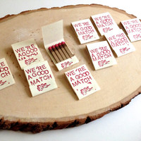 We're a Good Match Matchbooks - Set of 50 - Party/Wedding Favors