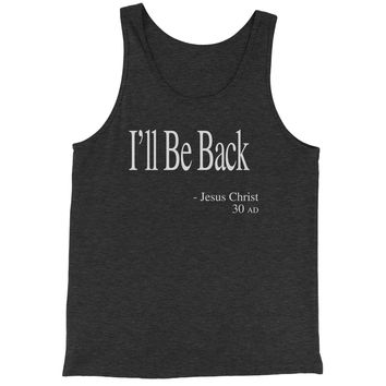 I'll Be Back Jesus Christ Quote Jersey Tank Top for Men