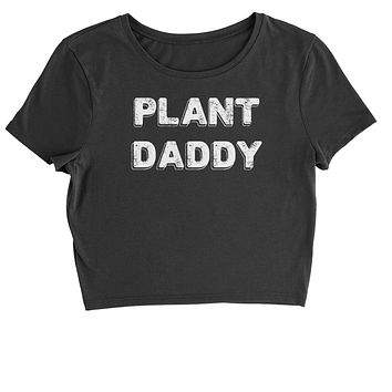Plant Daddy Cropped T-Shirt