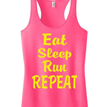 Eat sleep run repeat Racerback Fitness Tank Workout Shirt Motivational Tank Top Crossfit Shirt Workout Tank Top Neon Pink IPW00044 MZ