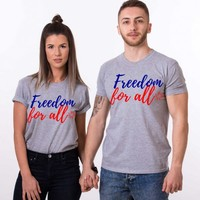 Independence Day Shirts, Freedom for All, 4th of July Matching Shirts