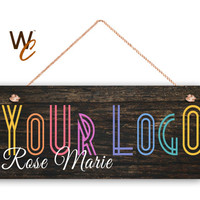 "Company Sign, Place Your Logo on Sign, Personalized 6""x14"" Sign, Promote Business or Boutique, Rustic Dark Wood Style 4b, Made To Order"