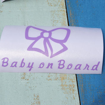 Bow Baby on Board/ Car Decal/ Vinyl Decal/ Baby Girl