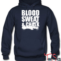 Blood Sweat and Chal hoodie