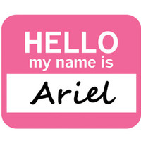 Ariel Hello My Name Is Mouse Pad - No. 1