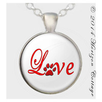 Love With Paw Print - Red, Pink, Hot Pink, or Blue - Original Digital Art - Key Ring and/or Pendant