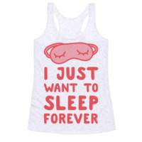 I JUST WANT TO SLEEP FOREVER