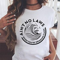 Ain't No Laws When You're Drinking White Claws T-Shirt - White Claw