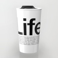 Life.* Available for a limited time only. (White) Travel Mug by WORDS BRAND™