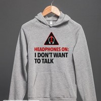 Headphones On Means I Don't Want to Talk (Hoodie)-Hoodie