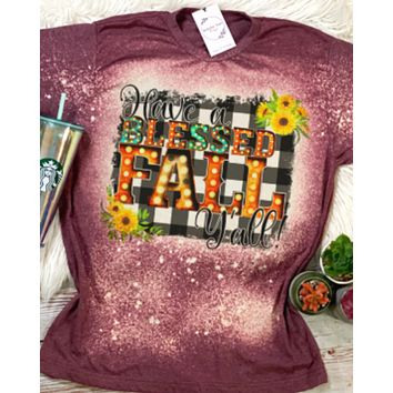 Have a Blessed Fall Y'all Bleached Dye Canvas Girlie T Shirt