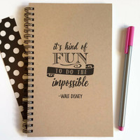 Writing journal spiral notebook cute diary sketchbook, 5x8 journal - It's kind of fun to do the impossible - Walt Disney quote, motivational