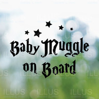 Baby Muggle on Board Vinyl Decal for Car Windows, Car Bumper, Vehicle Decal, Vehicle Sticker, Automotive Harry Potter Decal, Muggle Decal