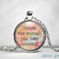 Travel Quote Necklace, Pendant, Traveling, Wanderlust, Explore, Glass Photo Jewelry