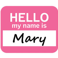 Mary Hello My Name Is Mouse Pad