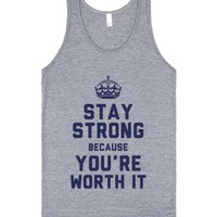Stay Strong Because You're Worth It (Tank)-Athletic Grey Tank