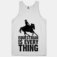 Equestrian is Everything   HUMAN