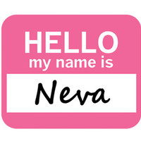 Neva Hello My Name Is Mouse Pad