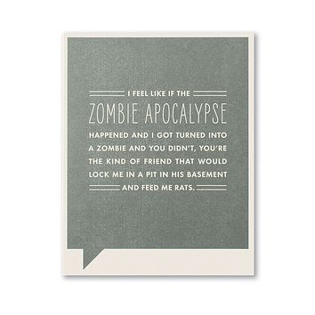 Thank You Greeting Card - I Feel Like if the Zombie Apocalypse