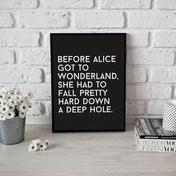 Funny Typography Print, Alice in Wonderland Print, Wall Decor, Wall Art, Black and White, Alice in Wonderland Poster, Inspirational Poster