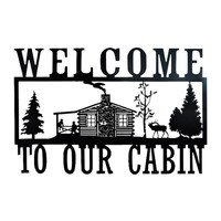Welcome To Our Cabin - Laser Cut Metal Wall Decor Sign
