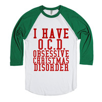 I Have O.C.D. Obsessive Christmas Disorder-White/Evergreen T-Shirt L