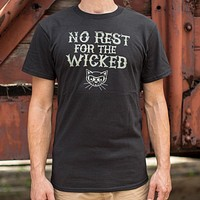No Rest For The Wicked T-Shirt (Mens)